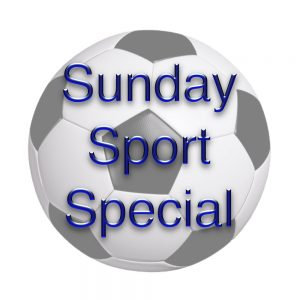 Paul Hilder presents Sunday Sports Special bringing you a round up of local and national stories, scores and results